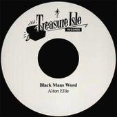 Black Mans Word by Alton Ellis