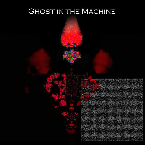 Ghost In The Machine von Ghost in the Machine