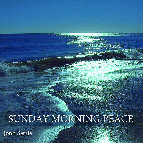 Sunday Morning Peace von Jonn Serrie