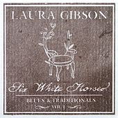 Six White Horses by Laura Gibson