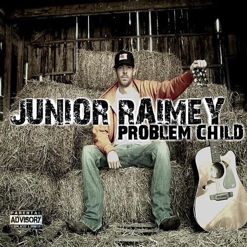Problem Child by Junior Raimey