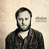 Dilation by Rory Scovel