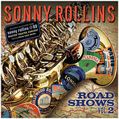 Road Shows, Volume 2 by Sonny Rollins