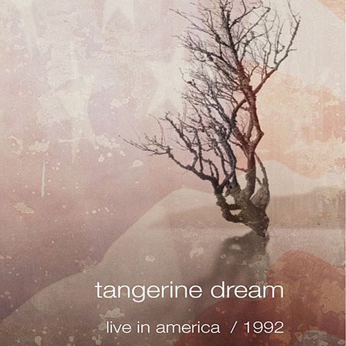 Live in America 1992 by Tangerine Dream
