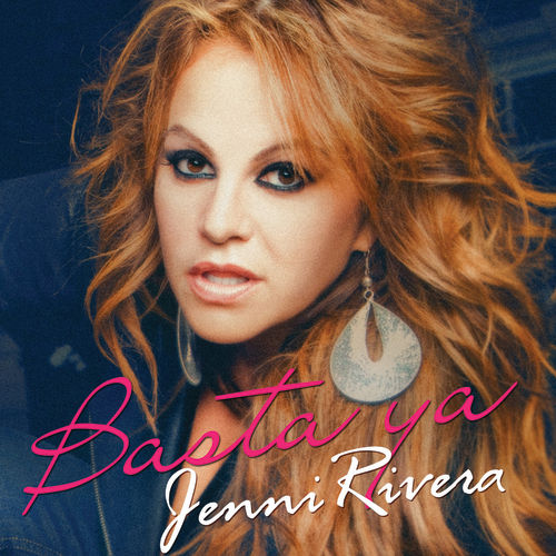 Basta Ya by Jenni Rivera