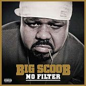 No Filter by Big Scoob