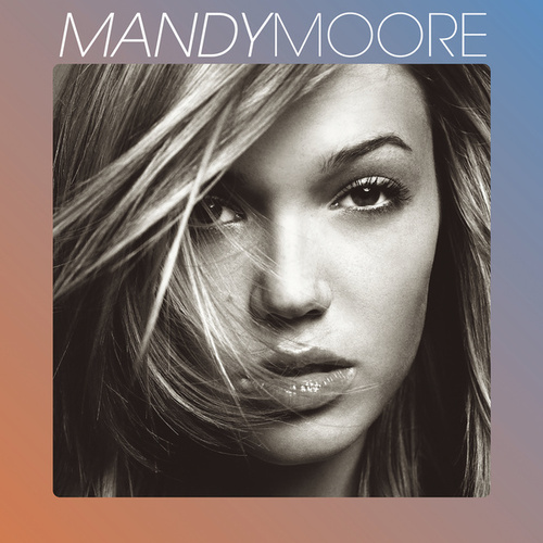 Mandy Moore by Mandy Moore