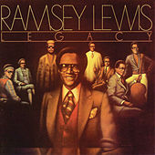 Legacy by Ramsey Lewis