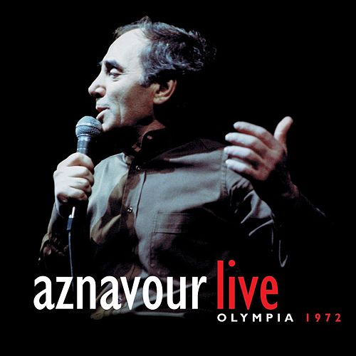 Olympia 72 by Charles Aznavour