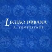 A Tempestade by Legião Urbana