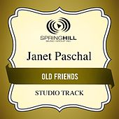 Old Friends (Studio Track) by Janet Paschal