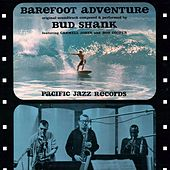 Barefoot Adventure by Bud Shank
