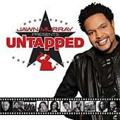 Jawn Murray Presents: Untapped by Various Artists