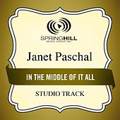 In The Middle Of It All (Studio Track) by Janet Paschal