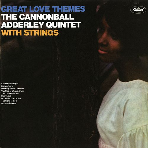 Great Love Themes by Cannonball Adderley