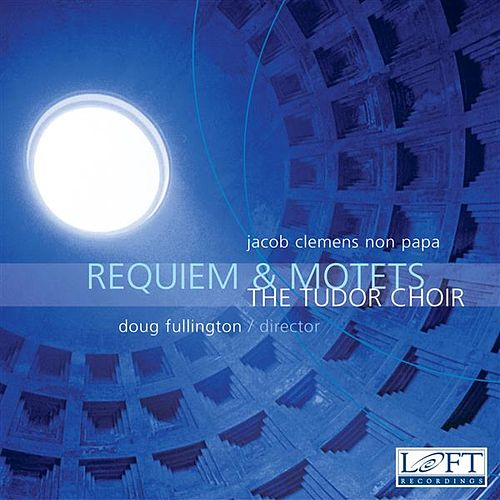 Requiem & Motets by Doug Fullington