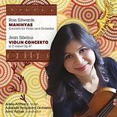 Edwards: Maninyas - Sibelius: Violin Concerto by Adele Anthony