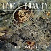Love Vs Gravity by Peter Miller