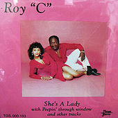She's a Lady by Roy C