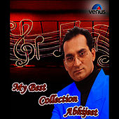 My Best Collection Abhijeet by Abhijeet