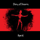 Ego:X (Deluxe) by Diary Of Dreams