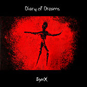 Ego:X by Diary Of Dreams