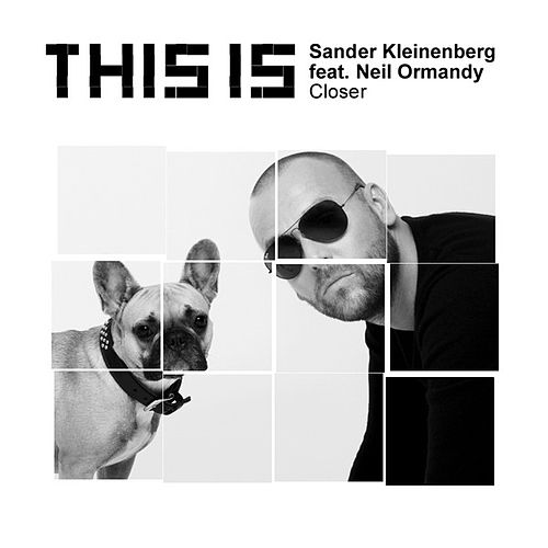 Closer by Sander Kleinenberg