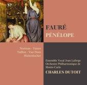 Fauré : Pénélope by Charles Dutoit