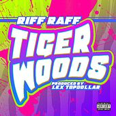 Tiger Woods - Single by Riff Raff