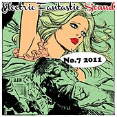 Electric Fantastic Sound No.7 2011 by Various Artists