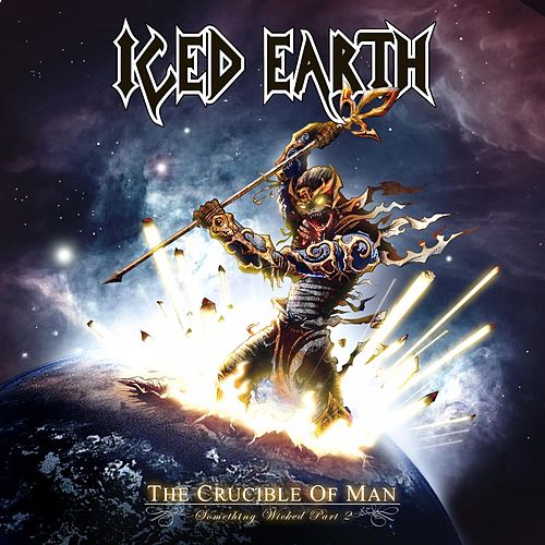 The Crucible of Man (Something Wicked Pt. 2) by Iced Earth