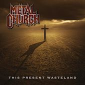 This Present Wasteland by Metal Church