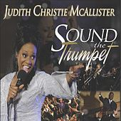 Sound The Trumpet by Judith McAllister