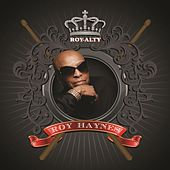 Roy-alty by Roy Haynes