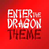 Enter The Dragon by London Music Works