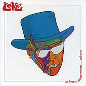 The Forever Changes Concert... And More by Lov.E