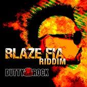 Blaze Fia Riddim by Various Artists