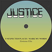 Hortense Ellis Unexpected Places/Mark My Words by Various Artists