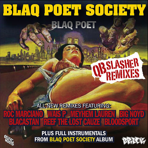 Blaq Poet Society - QB Slasher Remixes by Blaq Poet