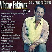 20 Grandes Exitos, Vol. 3 by Victor Estevez