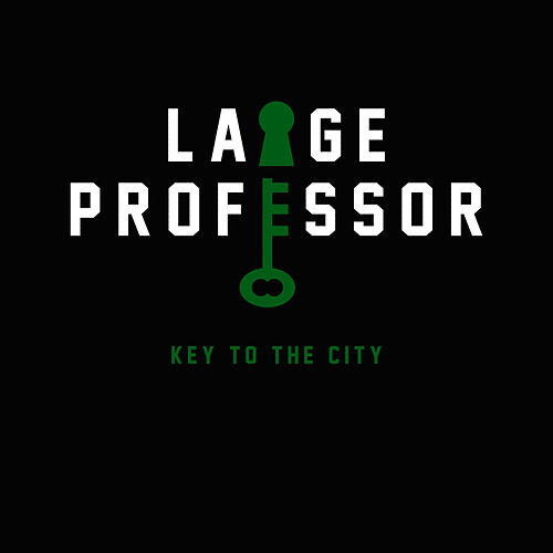 Key to the City - Single by Large Professor