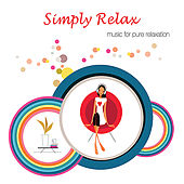 Simply Relax by Various Artists