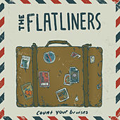 Count Your Bruises - Single by The Flatliners