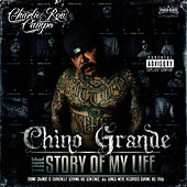 The Story Of My life by Chino Grande (Hip-Hop)