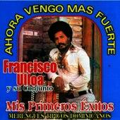 Mis Primeros Exitos by Francisco Ulloa