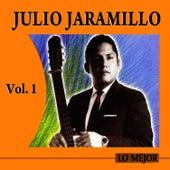 Lo Mejor Volume 1 by Julio Jaramillo