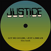 Slim Smith Let Me Go Girl/Just A Dream by Slim Smith