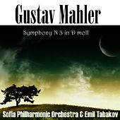 Gustav Mahler: Symphony No 3 in D-moll by Sofia Philharmonic Orchestra