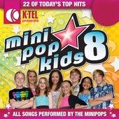 Mini Pop Kids 8 by Minipop Kids
