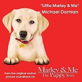 Little Marley & Me by Michael Damian